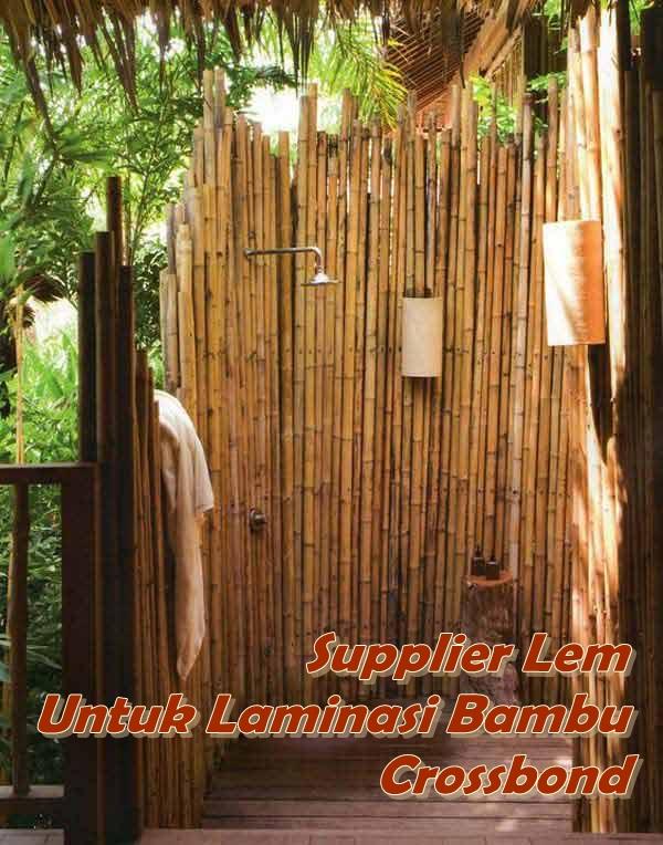 Supplier Lem Untuk Laminasi Bambu Crossbond